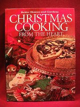 Christmas cooking from the heart 2004 - better home and gardens - cookies cake in Yorkville, Illinois