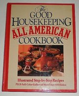 the good housekeeping all-american cookbook first edition 1987 in Morris, Illinois