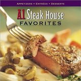 A1 Steak House Favorites Hard Cover Cookbook by Better homes and gardens in Morris, Illinois
