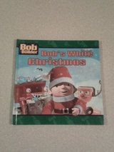 Bob The Builder Bob's White Christmas 1st Edition Hard Cover Book in Morris, Illinois