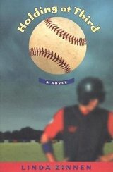 Holding At Third A Novel by Linda Zinnen Hard Cover Book with Dust Jacket Baseball in Morris, Illinois