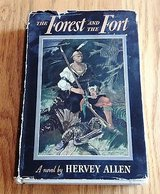 Forest And The Fort by Hervey Allen 1943 w/dust jacket - Historical Hardcover in Naperville, Illinois