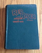 Red Ryder and the Adventure at Chimney Rock by H.C. Thomas 1946 in Batavia, Illinois