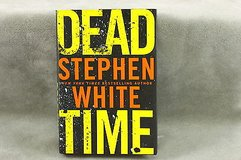 dead time by stephen white (2008, hardcover) in Kingwood, Texas
