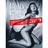 Betty Page- Confidential by Bunny Yeager in Bartlett, Illinois