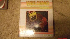 "Welding Principles and Applications 6th Edition $20 ""The Back Forty in Moody AFB, Georgia"