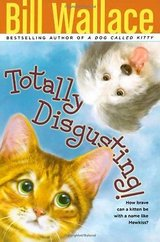 Totally Discusting by Bill Wallace Children's Animal Fiction Paperback Book Grade 3-7 Age 8-12 in Morris, Illinois