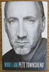 Who I Am Pete Townshend A Memoir by Peter Townshend of The Who -Hardcover 1st Ed Book in Joliet, Illinois