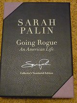 sarah palin autographed-going rogue 1st hard cover limited edition /5000 book in Yucca Valley, California