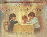 A Child's Garden of Prayer: Turning Little Hearts Toward God Hard Cover Book Age 4 - 8 in Morris, Illinois