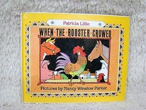 Vintage 1991 When the Rooster Crowed by Patricia Lillie Hard Cover Children's Book. in Morris, Illinois