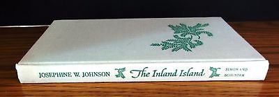 Vintage The Inland Island Hardback Book By Josephine W Johnson 1969 no dustcover in Batavia, Illinois