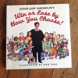 Judge Judy Sheindlin's Win or Lose by How You Choose Children's Book Age 7 - 12 **  Grade 2nd -t... in Plainfield, Illinois