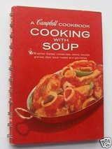 Vintage 1974 A Campbell Cooking with Soup Cookbook with 608 Recipes in Morris, Illinois