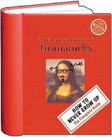 The Encyclopedia of Immaturity by Klutz Editors (Hardcover-Spiral) Book Age 8 - 12 * Grade 3rd -... in Morris, Illinois