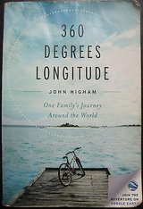 360 Degrees Longitude: One Family's Journey Around the World, Higham, paperback in Kingwood, Texas