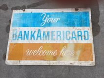 TIN SIGN -  YOUR BANK AMERICARD welcome here. in Warner Robins, Georgia