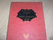 Reduced.... 1946 Outdoor Life's Gallery of North American Game in Chicago, Illinois