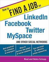 How to Find a Job on LinkedIn, Facebook, Twitter, MySpace, and Other Social Networks in Chicago, Illinois