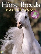 The Horse Breeds Poster Book 30 Full-Color Collectible Posters  Age 7-12 Grade: 2nd - 8th in Yorkville, Illinois