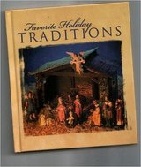 Favorite Holiday Traditions * Christmas * Hard Cover Book in Morris, Illinois