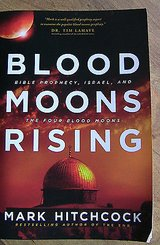blood moons rising: bible prophecy israel & the four blood moons, mark hitchcock in Bartlett, Illinois
