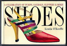 SHOES A CELEBRATION OF PUMPS SANDALS SLIPPERS & MORE Paper Back Book in Oswego, Illinois