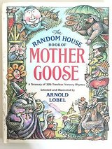 Vintage 1986 Random House Book of Mother Goose A Treasury of 306 Timeless Nursery Rhymes in Joliet, Illinois