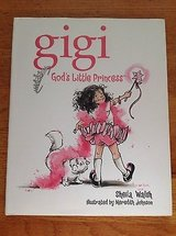 Gigi God's Little Princess Childrens Hard Cover Book in Chicago, Illinois