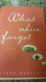 What Alice Forgot by Liane Moriarty in Vista, California