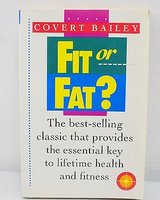 Vintage 1978 Fit or Fat? Book on Health & Fitness in Chicago, Illinois
