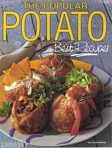 Vintage 1994 The Popular Potato Best Recipes Large Paperback Book in Shorewood, Illinois