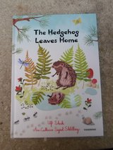 The Hedgehog Leaves Home Hard Cover Book in Joliet, Illinois