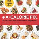 400 calorie fix : the easy new rule for permanent weight loss! by liz vaccariel… in Joliet, Illinois