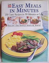 Time Life Books EASY MEALS IN MINUTES 150 Tasty Recipes In 30 Minutes or Less in Morris, Illinois