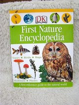 First Nature Encyclopedia Dk First Reference  Hard Cover Book w Dust Jacket Age 8 - 12 * Grade 3... in Plainfield, Illinois