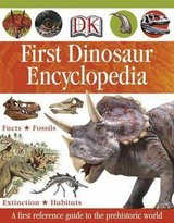 First Dinosaur Encyclopedia DK Publishing Hard Cover Book Age 7 - 10 * Grade 3rd - 7th in Joliet, Illinois