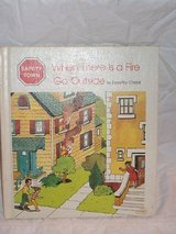 RARE Vintage 1982 When There Is a Fire...Go Outside (Safety Town) Hard Cover Book in Joliet, Illinois