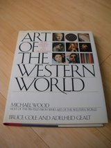 art of the western world: from ancient greece to post-modernism by bruce cole in Batavia, Illinois