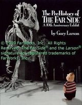 the prehistory of the far side: a 10th anniversary exhibit by gary larson paperb in Naperville, Illinois