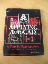 applying autocad, a step-by-step approach based on autocad 9, 2.6x, and 2.5x in Lockport, Illinois