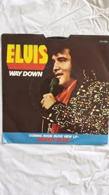 """Elvis Presley """"Way Down"""" / """"Pledging My Love"""" RCA 45rpm w/ PS in Yucca Valley, California"""