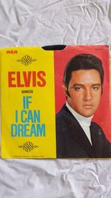 ELVIS PRESLEY IF I CAN DREAM / EDGE OF REALITY 45rpm RECORD PICTURE in Yucca Valley, California
