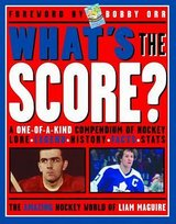What's the Score? The Amazing Hockey World of Liam Maguire Book in Chicago, Illinois
