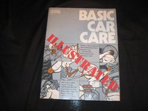 1978 Basic Car Care ILLUSTRATED by Saturday Mechanic in Silverdale, Washington