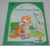 Alpha Pets Connie, Come Home Letter C Storybook Hard Cover 1990 A Book About Caring in Shorewood, Illinois