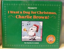 Peanuts I Want A Dog for Christmas Collectoe's Edition Hard Cover Book Charlie Brown Snoopy in Shorewood, Illinois