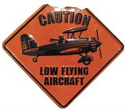 CAUTION LOW FLYING AIRCRAFT Embossed Tin in Fort Rucker, Alabama