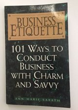 Business Etiquette: 101 Ways to Conduct Business With Charm and Savvy, Sabath, A in Aurora, Illinois