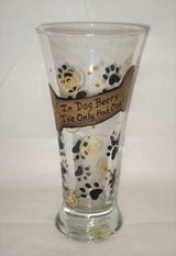 HAND PAINTED BEER GLASS - In Dog Beers...I've Only Had One! - NEW in Joliet, Illinois